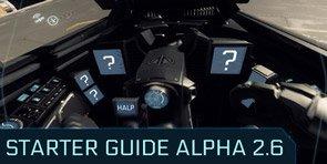 Star Citizen Alpha 2.6 beginner guide